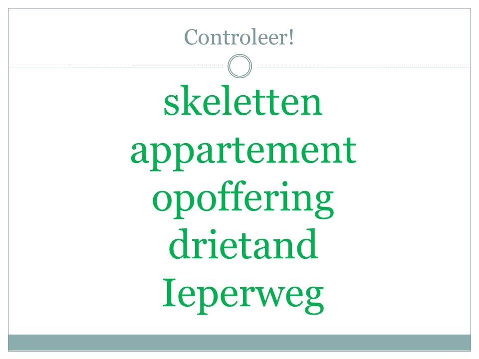 Controleer! skeletten appartement opoffering drietand Ieperweg