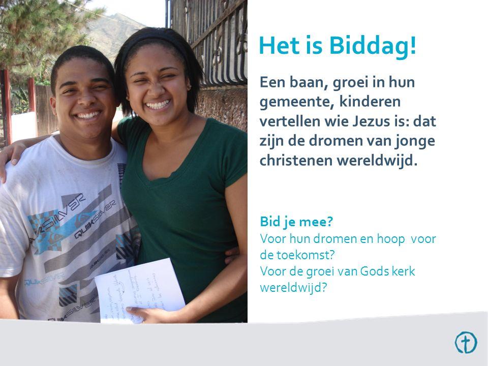 Een baan, groei in hun gemeente, kinderen vertellen wie Jezus is: dat zijn de dromen van jonge christenen wereldwijd. Het is Biddag! Bid je mee? Voor