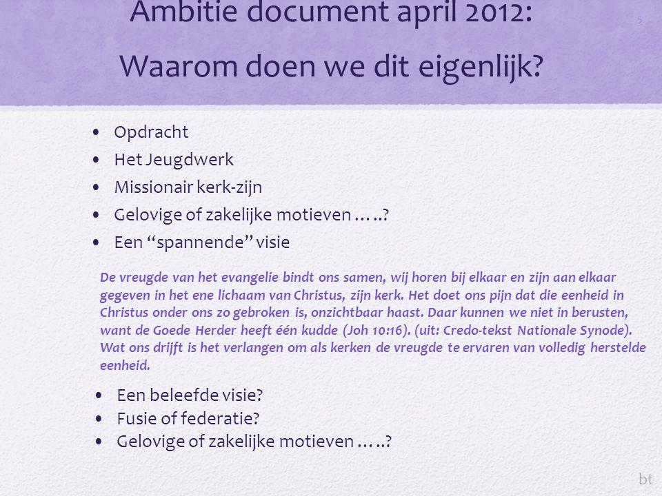 Ambitie document april 2012: Waarom doen we dit eigenlijk.