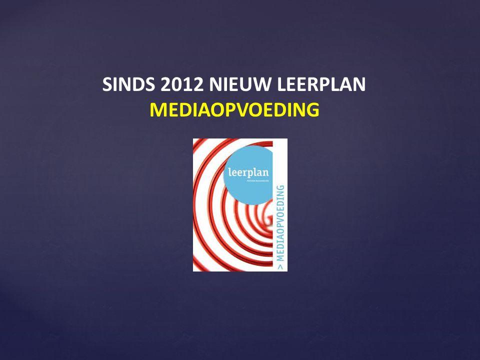 SINDS 2012 NIEUW LEERPLAN MEDIAOPVOEDING