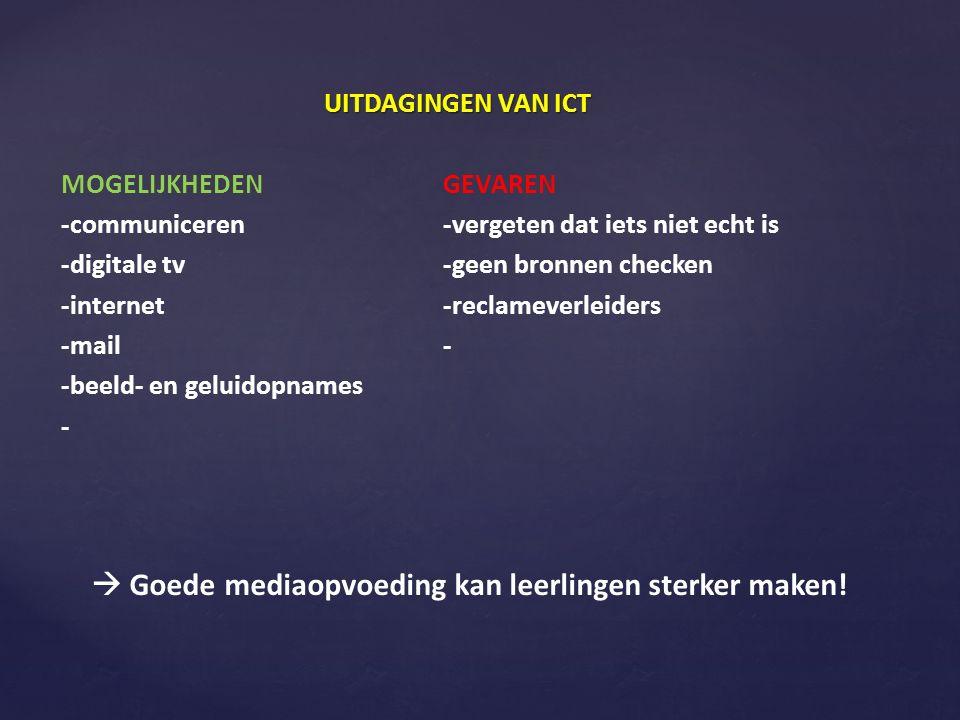 3 BASISCOMPETENTIES: 1.MEDIAGELETTERDHEID (taal en interesse) 2.MEDIAWIJSHEID (bewuste en alerte houding) 3.TECHNISCHE EN INSTRUMENTELE COMPETENTIE (media toepassen)