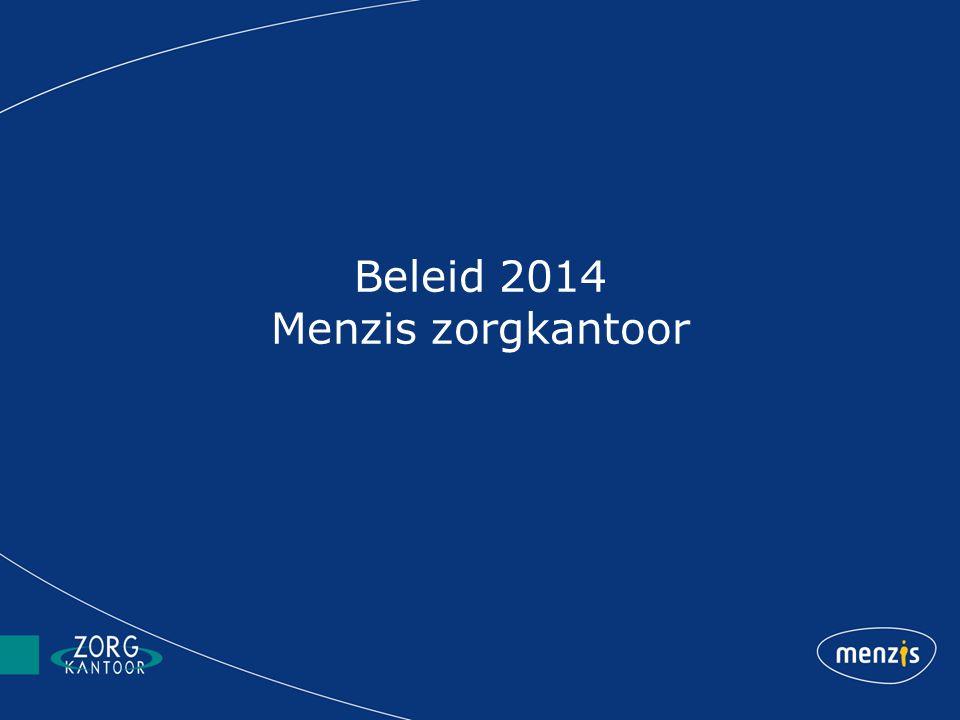 Beleid 2014 Menzis zorgkantoor