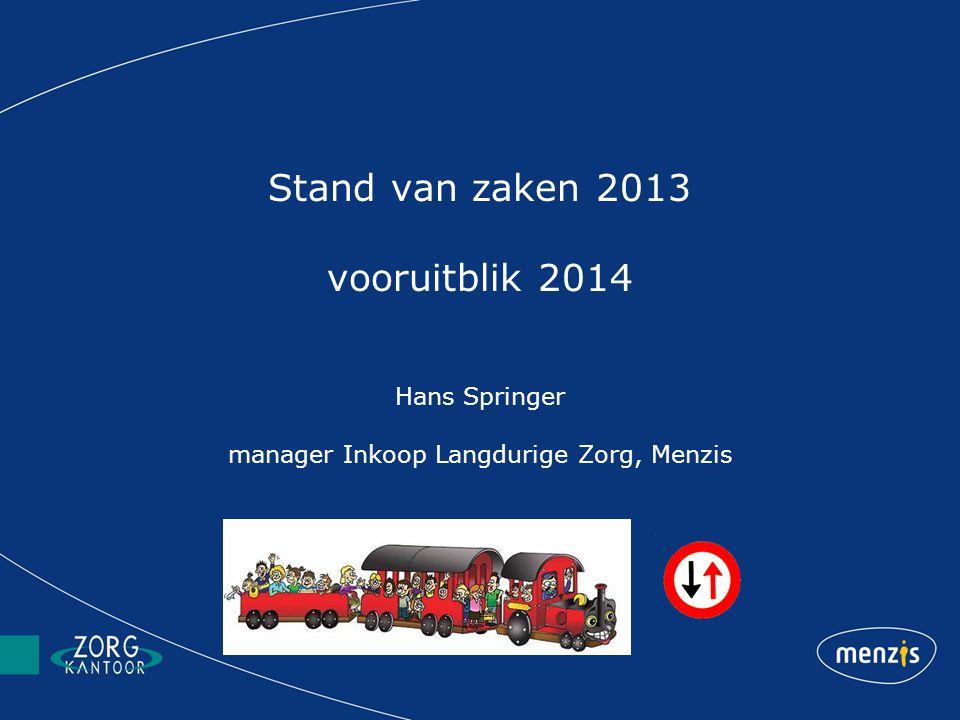 Stand van zaken 2013 vooruitblik 2014 Hans Springer manager Inkoop Langdurige Zorg, Menzis