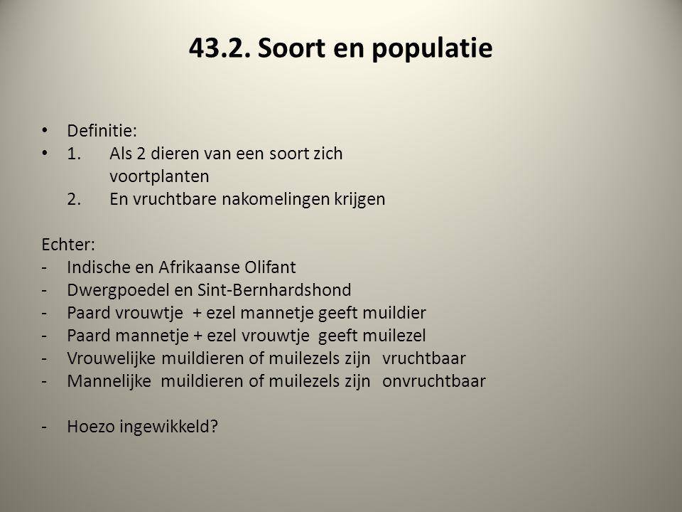 43.2.Soort en populatie Definitie: 1.