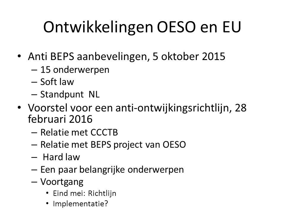 Ontwikkelingen OESO en EU Anti BEPS aanbevelingen, 5 oktober 2015 – 15 onderwerpen – Soft law – Standpunt NL Voorstel voor een anti-ontwijkingsrichtli