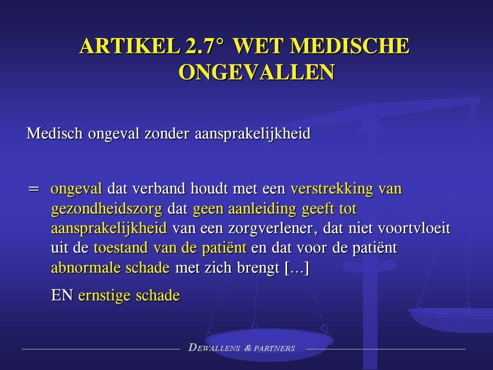 MOZA Schadegeval uit verstrekking van gezondheidszorg => dus niet uit toestand van de patiënt Geen aansprakelijkheid Abnormaleschade Abnormale schade Ernstigeschade Ernstige schade