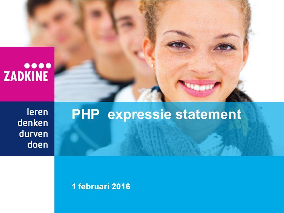 1 februari 2016 PHP expressie statement