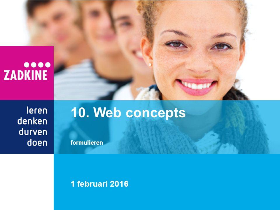 1 februari 2016 10. Web concepts formulieren