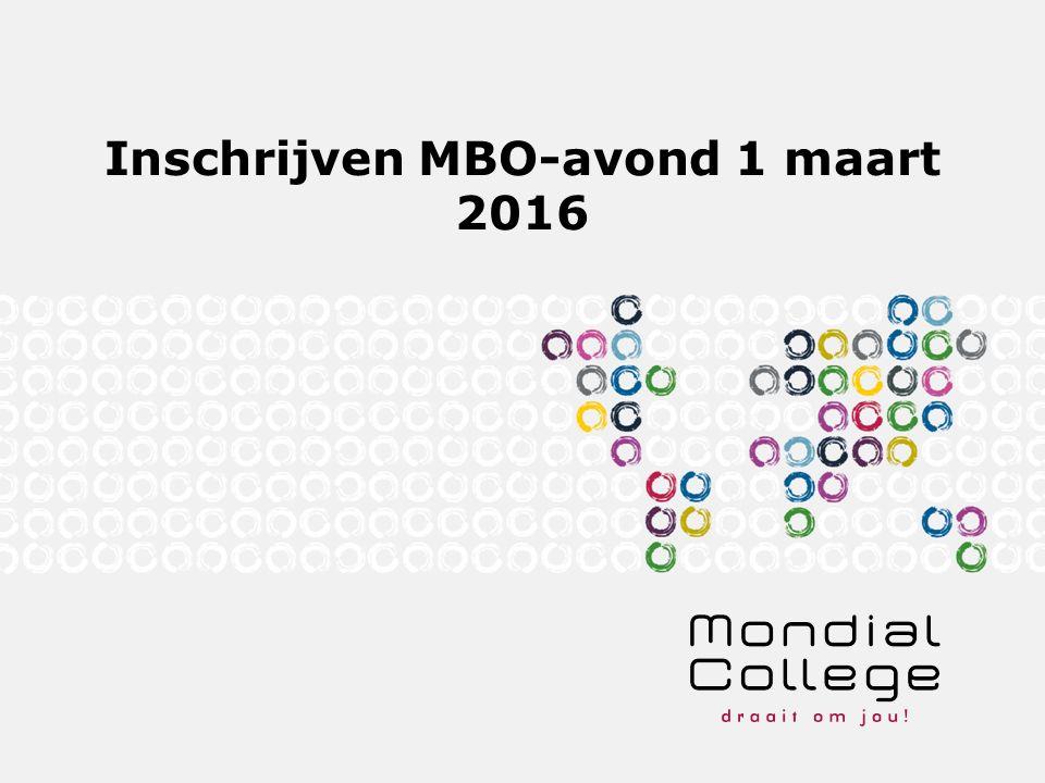Inschrijven MBO-avond 1 maart 2016