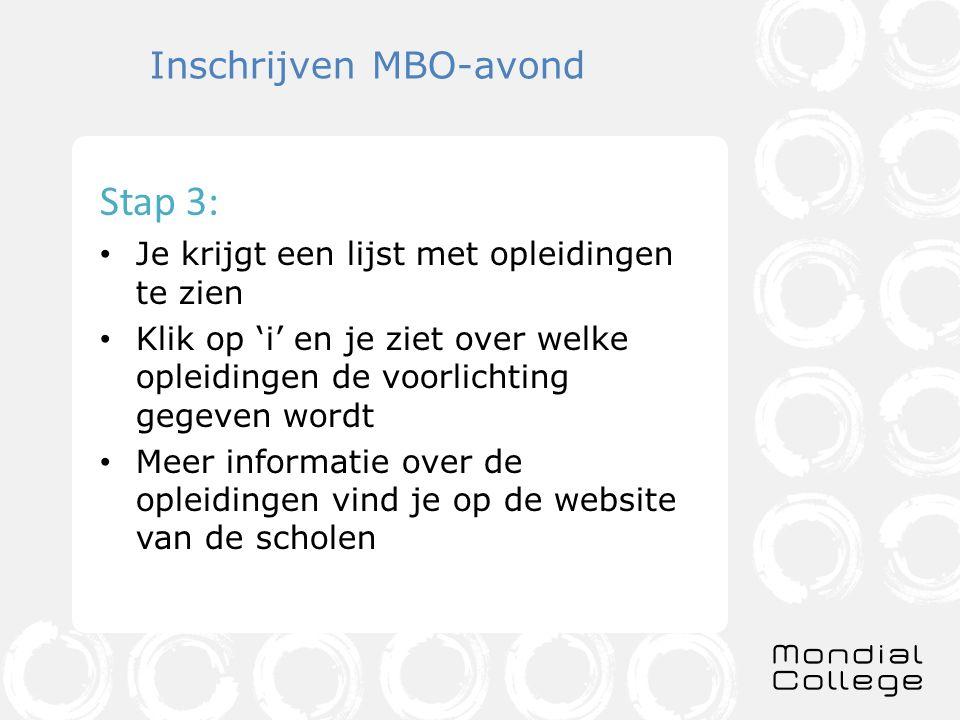 Inschrijven MBO-avond Stap 4: Kies minimaal 1 opleiding uit.