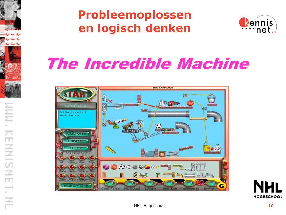 NHL Hogeschool16 The Incredible Machine Probleemoplossen en logisch denken