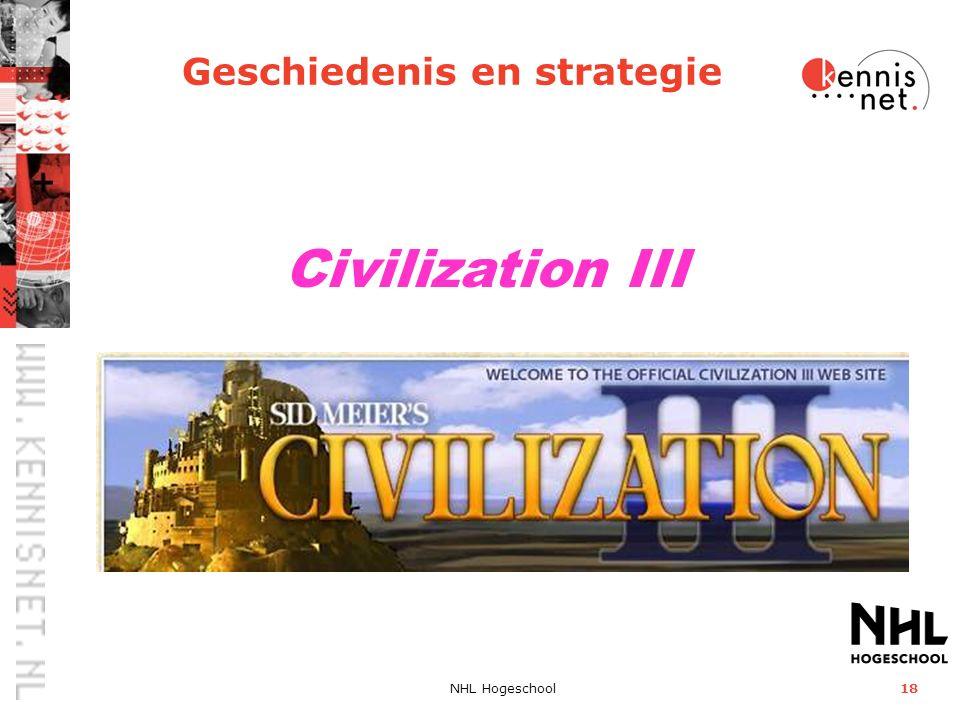 NHL Hogeschool18 Civilization III Geschiedenis en strategie