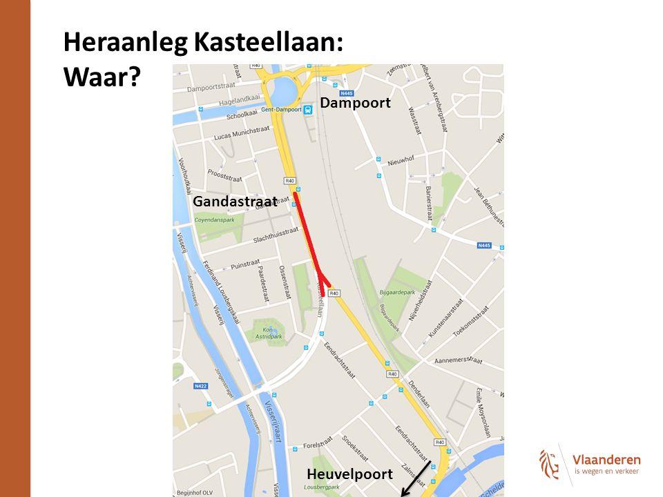 Heraanleg Kasteellaan: Waar 6 Dampoort Gandastraat Heuvelpoort