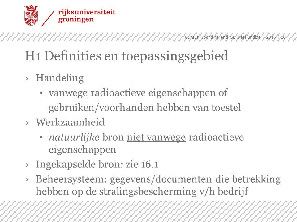 ›Handeling vanwege radioactieve eigenschappen of gebruiken/voorhanden hebben van toestel ›Werkzaamheid natuurlijke bron niet vanwege radioactieve eige