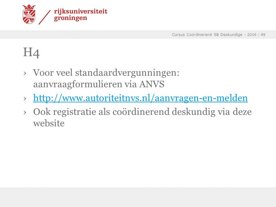 ›Voor veel standaardvergunningen: aanvraagformulieren via ANVS ›http://www.autoriteitnvs.nl/aanvragen-en-meldenhttp://www.autoriteitnvs.nl/aanvragen-e