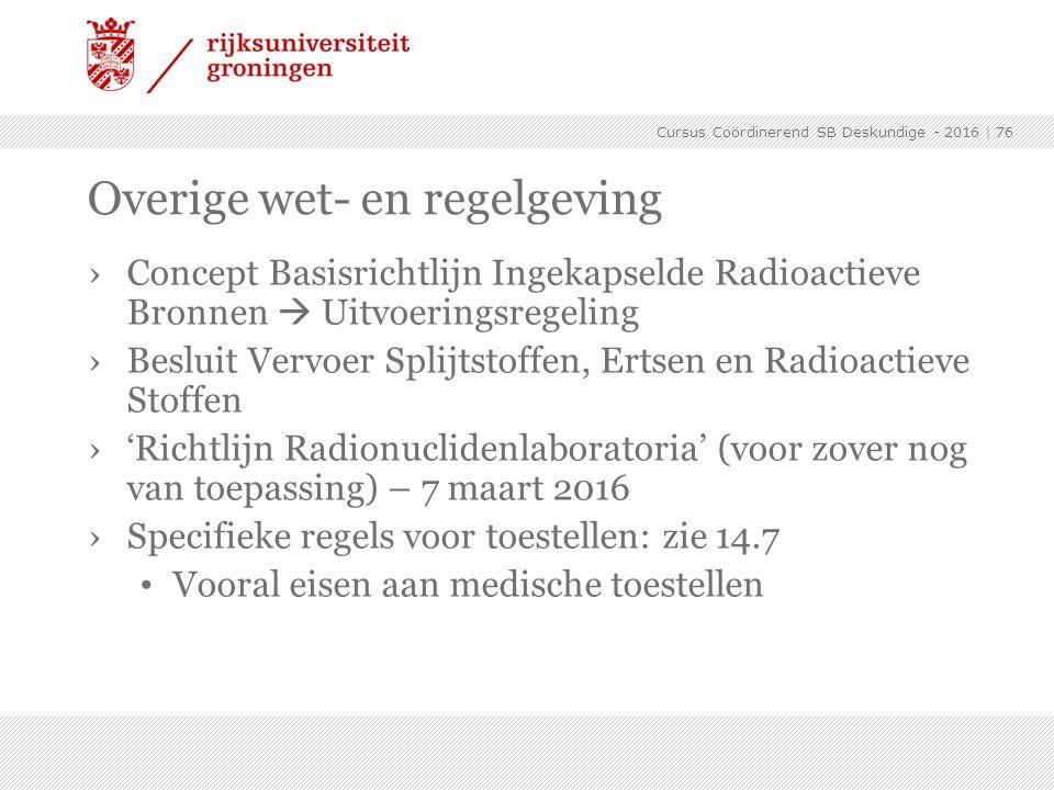 ›Concept Basisrichtlijn Ingekapselde Radioactieve Bronnen  Uitvoeringsregeling ›Besluit Vervoer Splijtstoffen, Ertsen en Radioactieve Stoffen ›'Richt