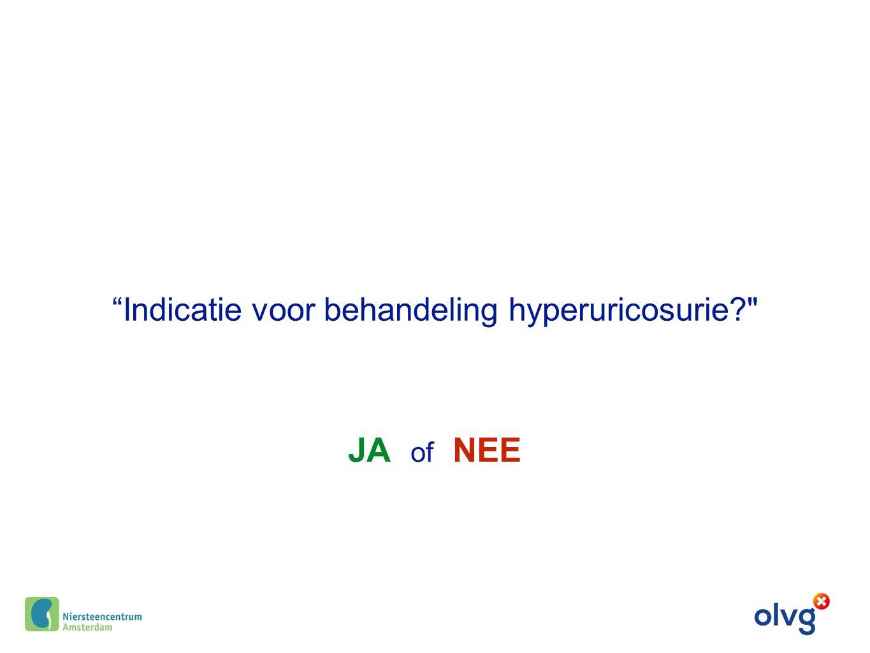 """""""Indicatie voor behandeling hyperuricosurie?"""