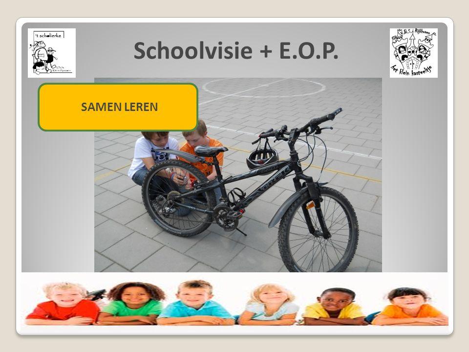 Schoolvisie + E.O.P. SAMEN LEREN