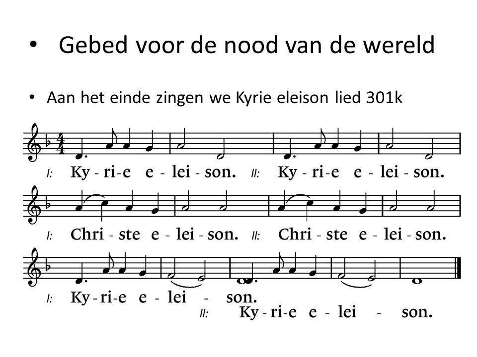 Gebed voor de nood van de wereld Aan het einde zingen we Kyrie eleison lied 301k