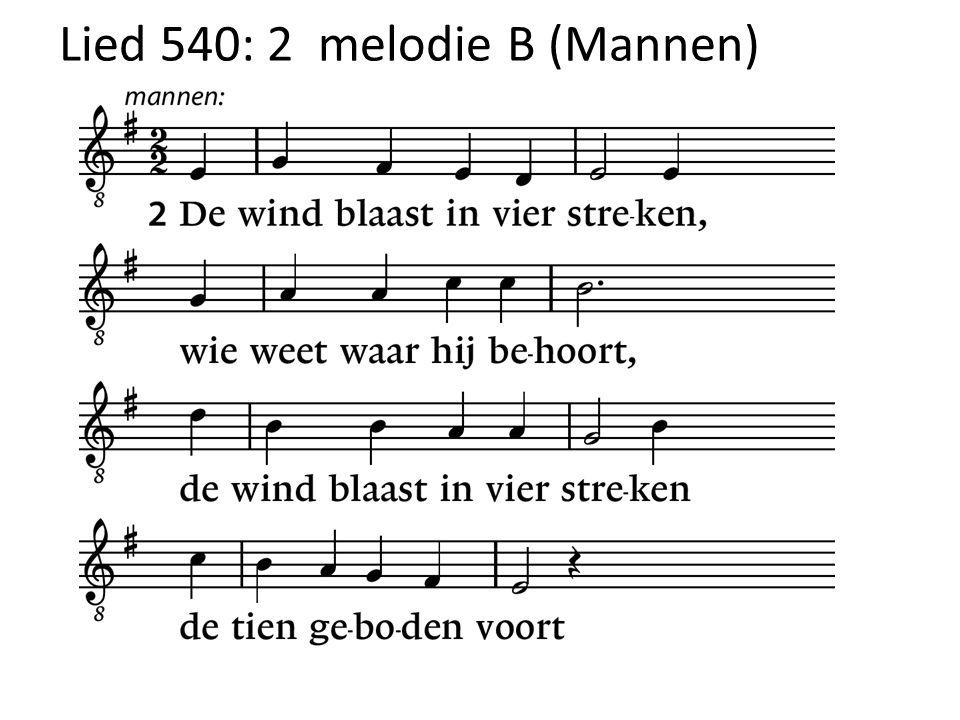 Lied 540: 2 melodie B (Mannen)