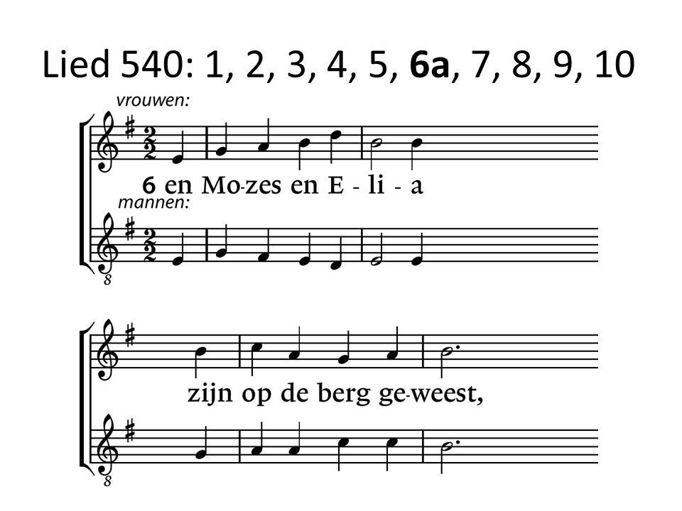 Lied 540: 1, 2, 3, 4, 5, 6a, 7, 8, 9, 10