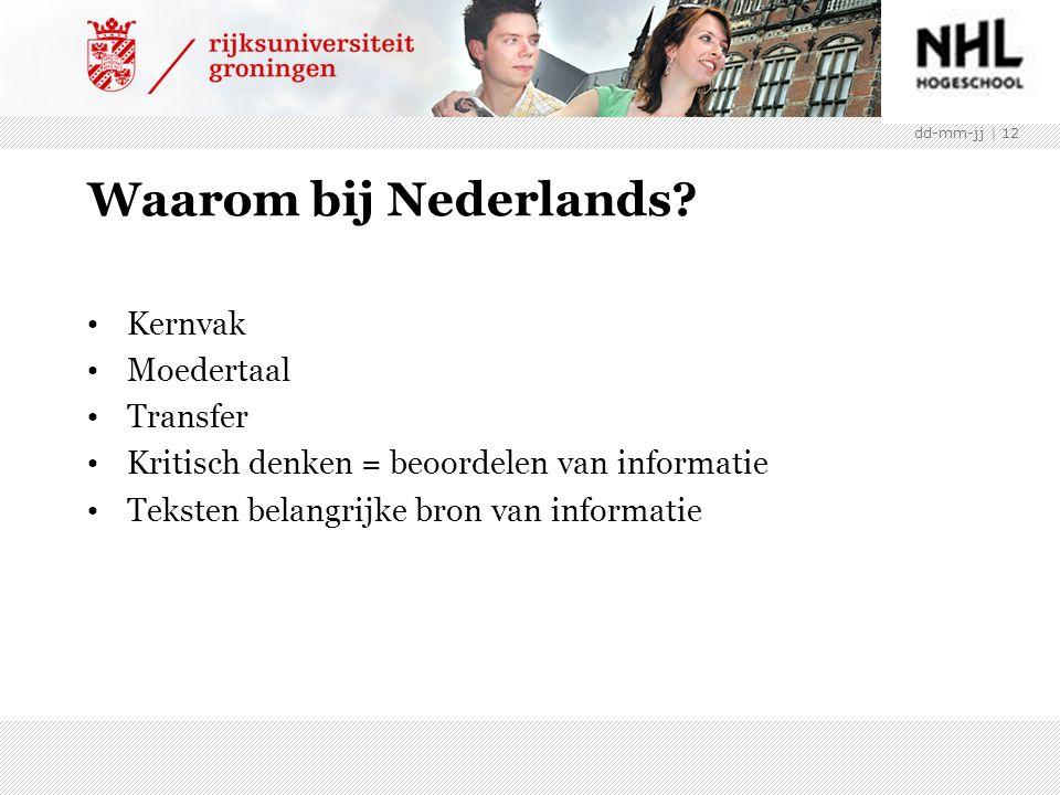 Waarom bij Nederlands.