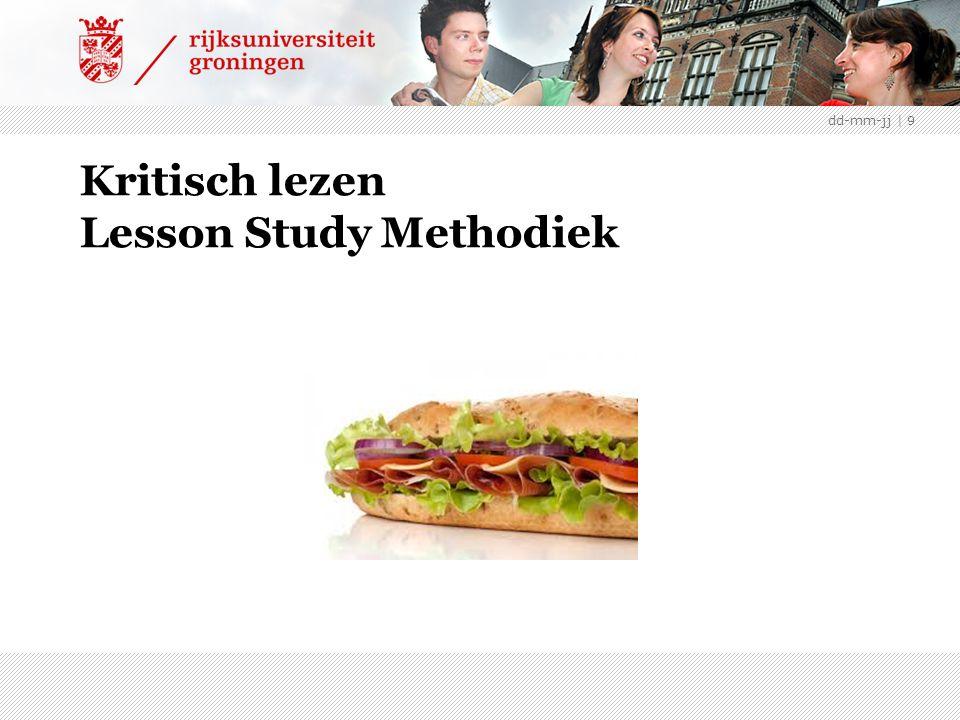 Kritisch lezen Lesson Study Methodiek dd-mm-jj | 9
