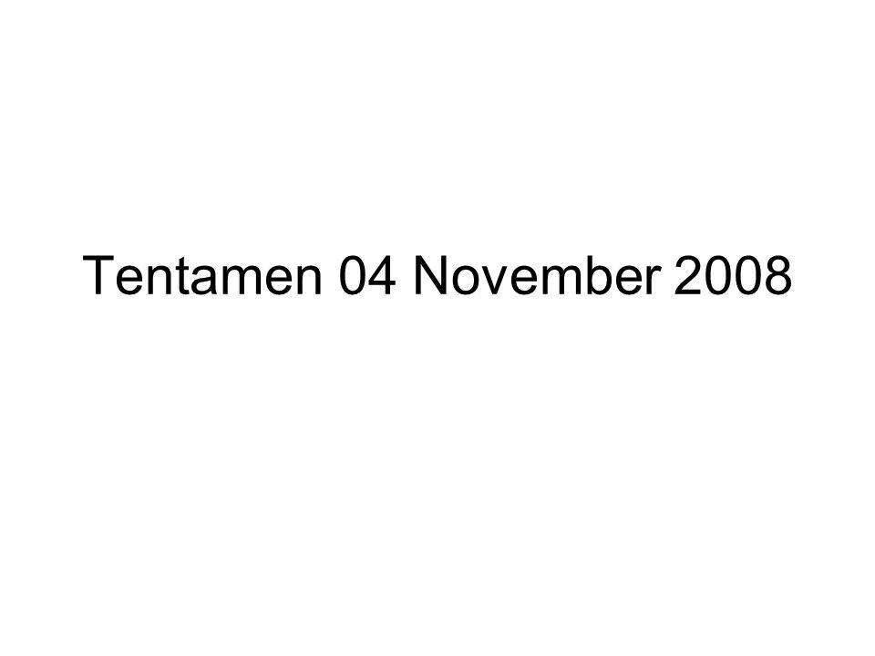 Tentamen 04 November 2008
