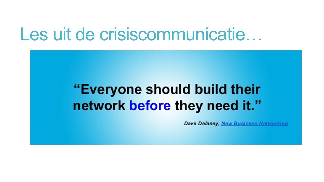 Les uit de crisiscommunicatie…