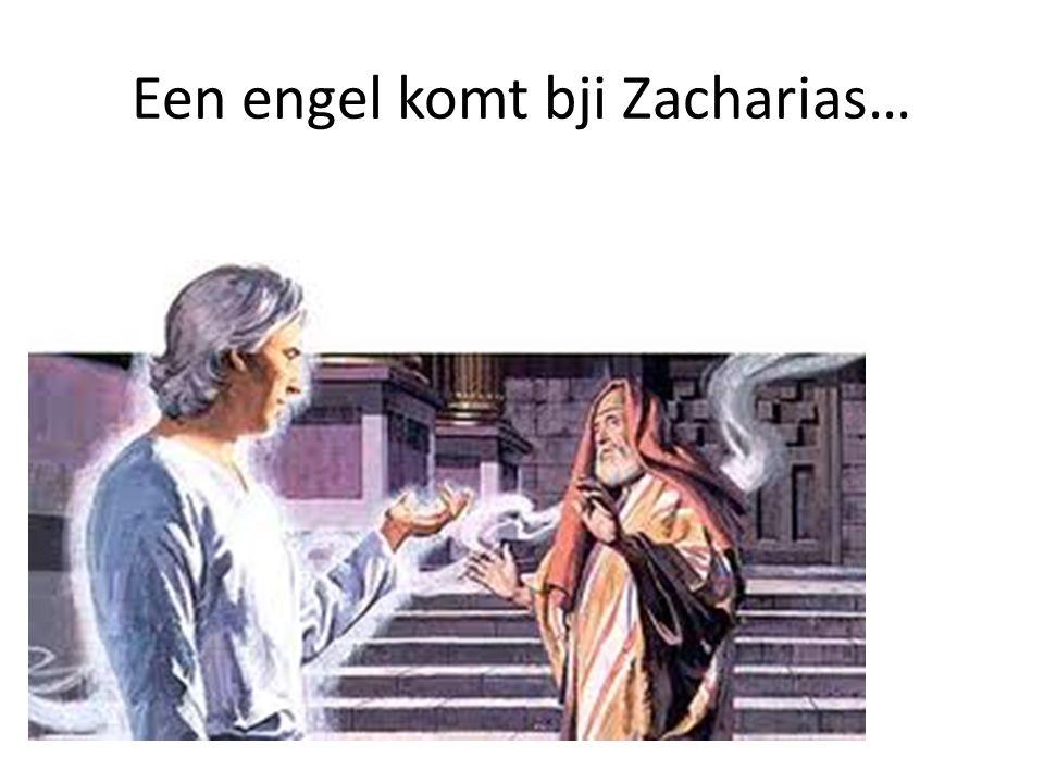 Een engel komt bji Zacharias…