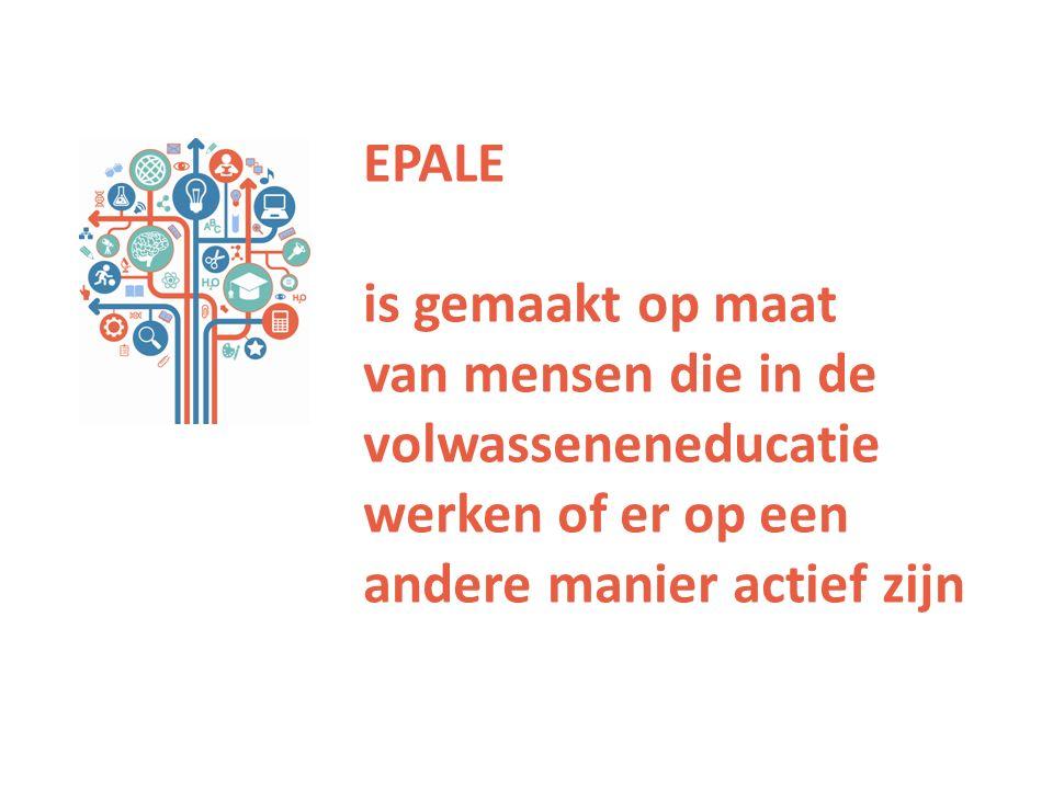EPALE is gemaakt op maat van mensen die in de volwasseneneducatie werken of er op een andere manier actief zijn