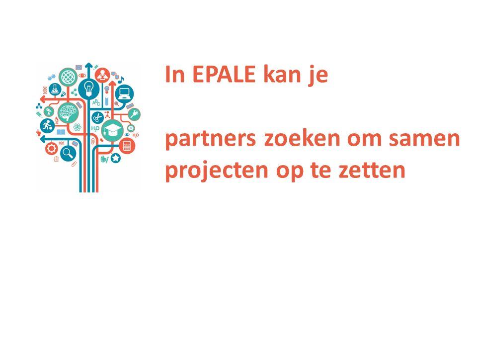 In EPALE kan je partners zoeken om samen projecten op te zetten