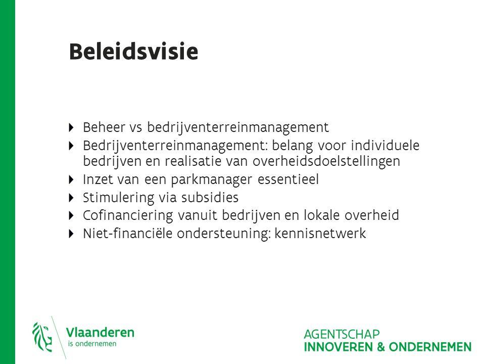 Betalingen Eerste schijf: 30.000 euro (20.000 euro): voorschot Tweede schijf: 20.000 euro (10.000 euro) Na behalen van KPI 1 én KPI 2 KPI 1: er is een dienstverlener aangesteld of een parkmanager KPI 2: minstens de helft van de op het terrein gevestigde bedrijven is lid van de bedrijventerreinvereniging