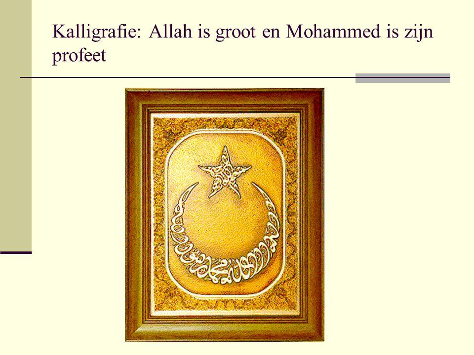 Kalligrafie: Allah is groot en Mohammed is zijn profeet