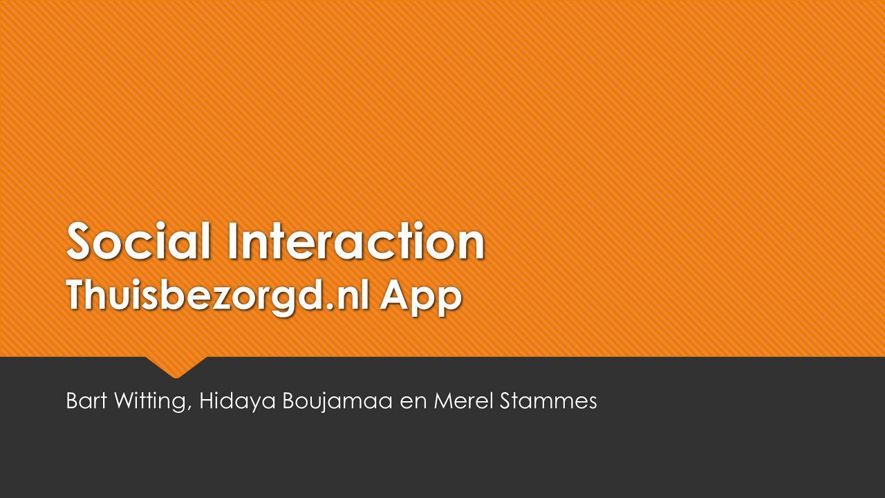 Social Interaction Thuisbezorgd.nl App Bart Witting, Hidaya Boujamaa en Merel Stammes