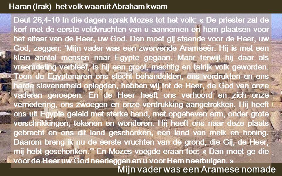 Het was een rondtrekkende Arameeër van 2.000 vC tot 1.250 vC: van Irak naar Israël, van Israël naar Egypte, en van Egypte teruggekeerd in Israël Afbeelding van de tocht