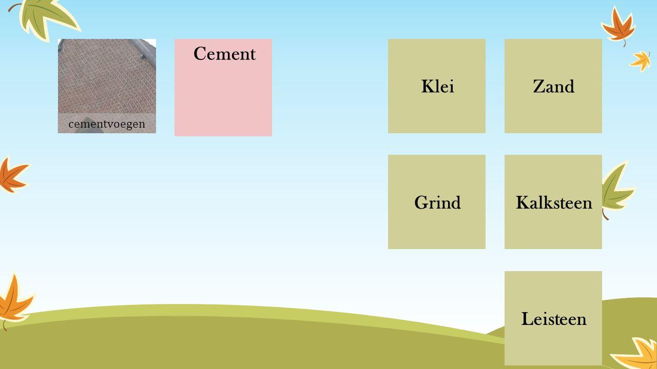 ZandKlei Grind Leisteen Kalksteen Cement cementvoegen