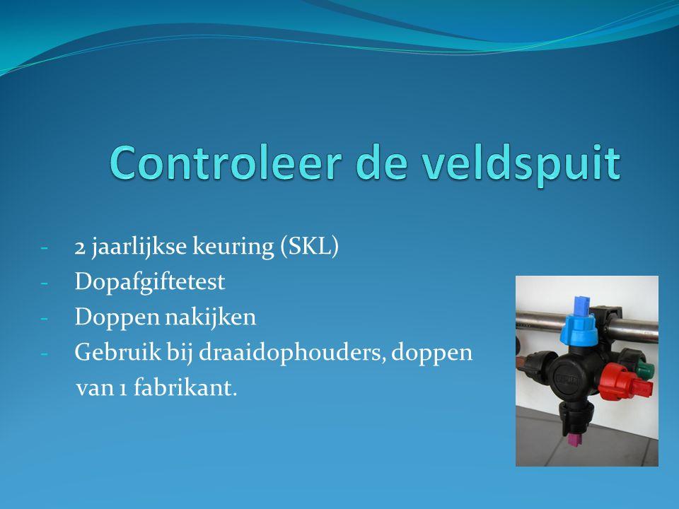 - 2 jaarlijkse keuring (SKL) - Dopafgiftetest - Doppen nakijken - Gebruik bij draaidophouders, doppen van 1 fabrikant.