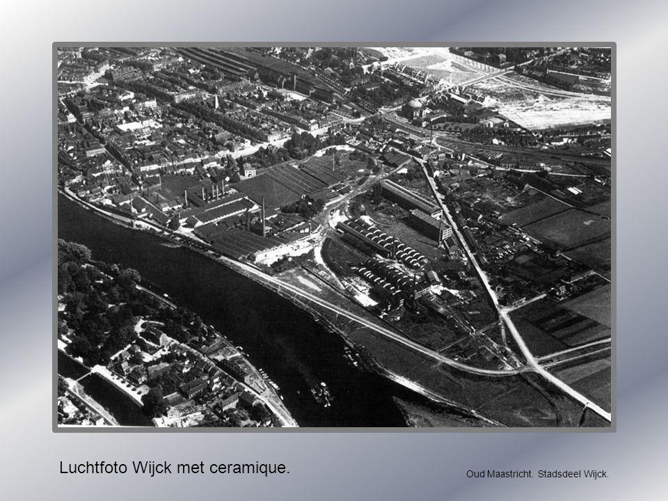 Luchtfoto Wijck met ceramique. Oud Maastricht. Stadsdeel Wijck.