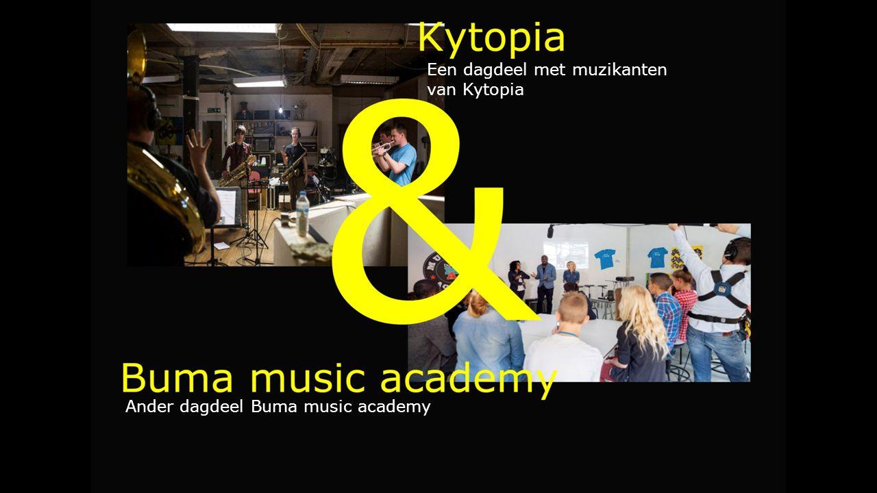 Een dagdeel met muzikanten van Kytopia Ander dagdeel Buma music academy