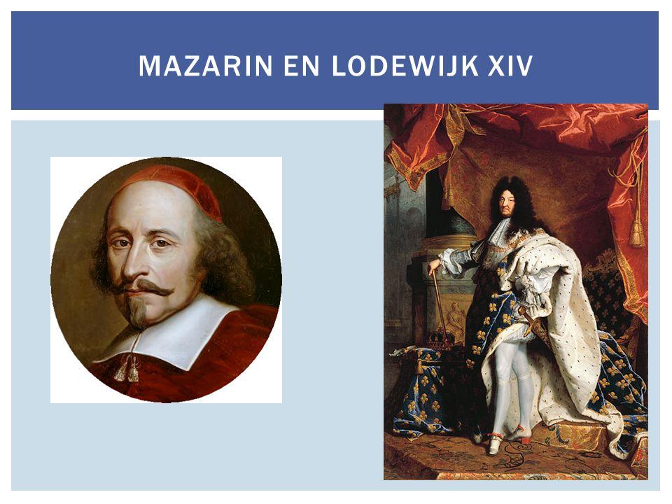 MAZARIN EN LODEWIJK XIV