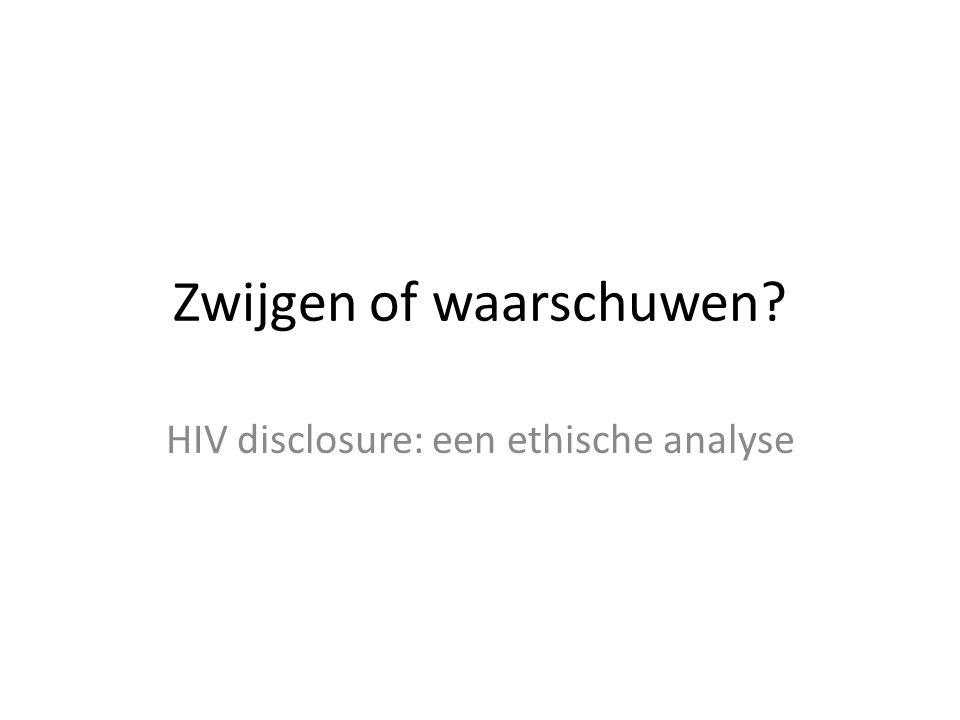 Zwijgen of waarschuwen? HIV disclosure: een ethische analyse