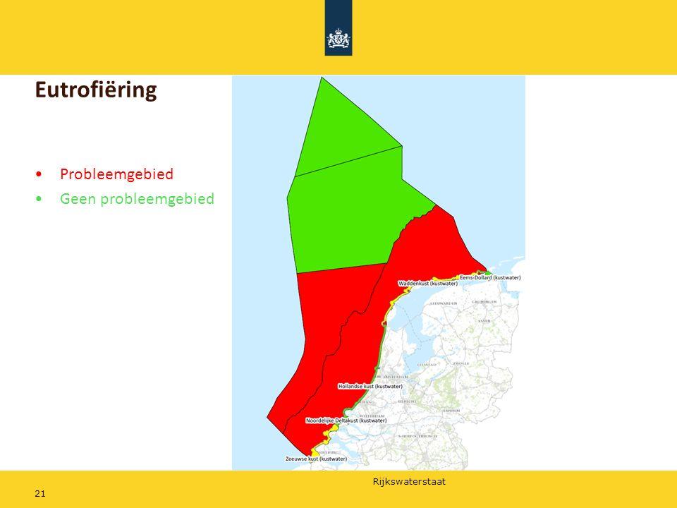 Rijkswaterstaat 21 Eutrofiëring Probleemgebied Geen probleemgebied