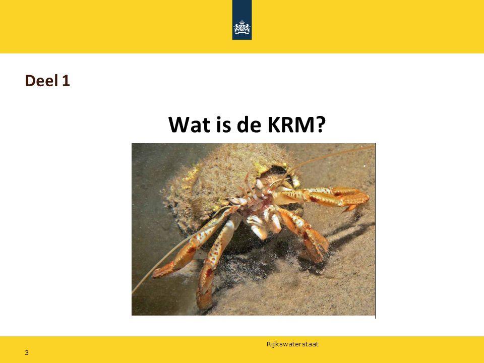 Rijkswaterstaat Deel 1 Wat is de KRM? 3
