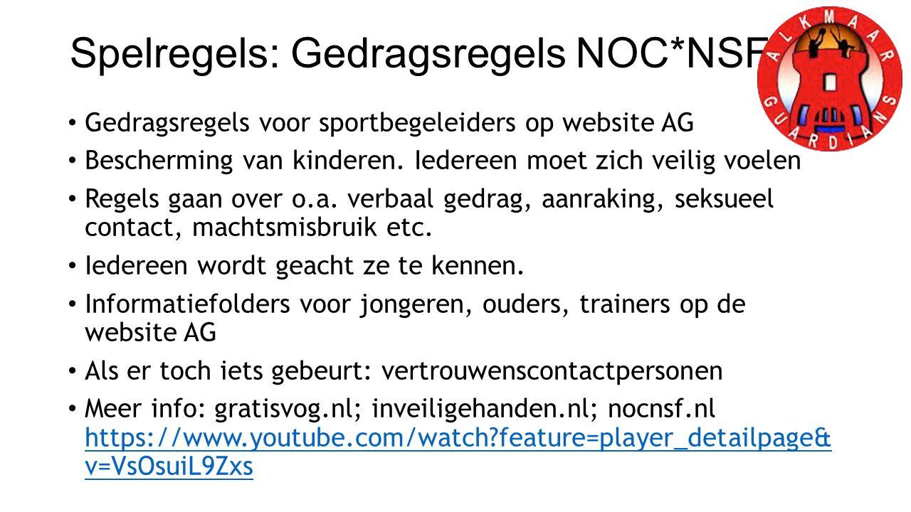 Spelregels: Gedragsregels NOC*NSF Gedragsregels voor sportbegeleiders op website AG Bescherming van kinderen.