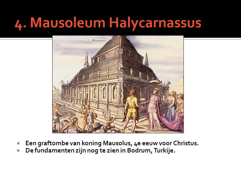  Een graftombe van koning Mausolus, 4e eeuw voor Christus.