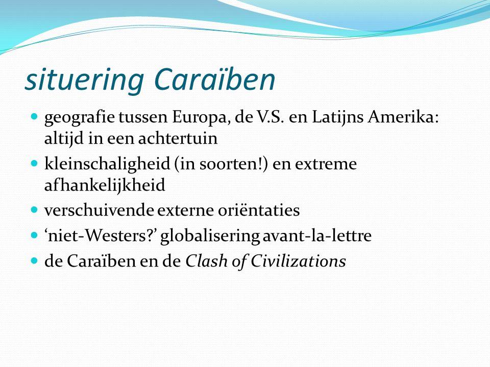 situering Caraïben geografie tussen Europa, de V.S. en Latijns Amerika: altijd in een achtertuin kleinschaligheid (in soorten!) en extreme afhankelijk