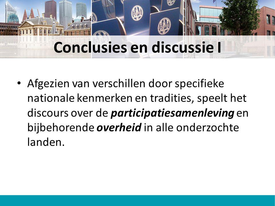 Conclusies en discussie I Afgezien van verschillen door specifieke nationale kenmerken en tradities, speelt het discours over de participatiesamenleving en bijbehorende overheid in alle onderzochte landen.