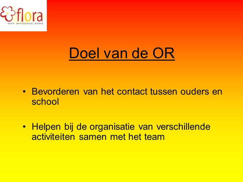 Doel van de OR Bevorderen van het contact tussen ouders en school Helpen bij de organisatie van verschillende activiteiten samen met het team