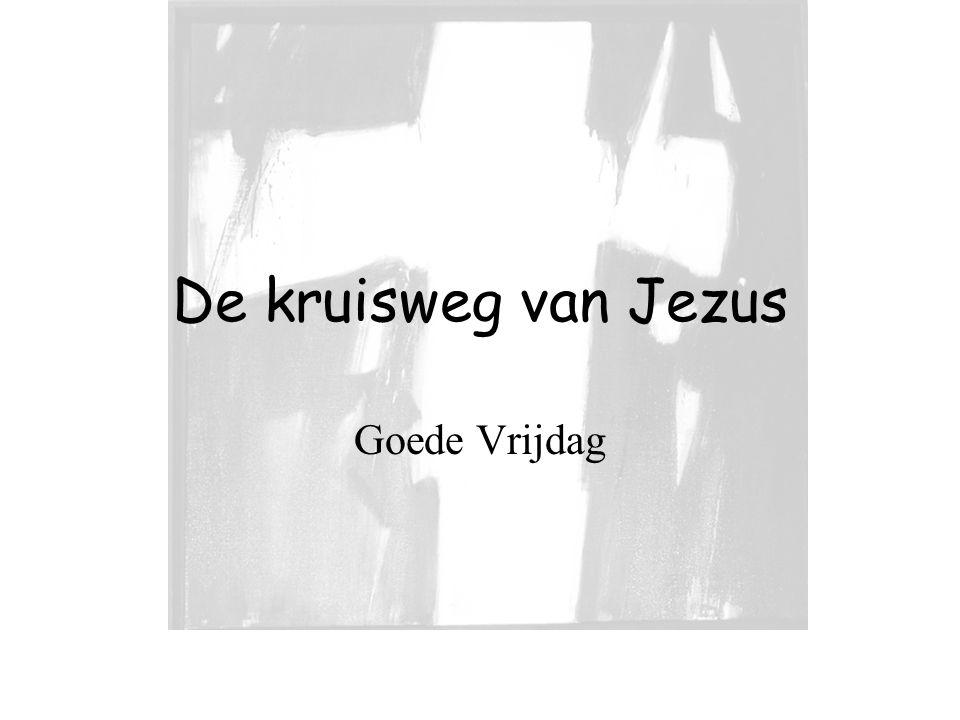 De kruisweg van Jezus Goede Vrijdag